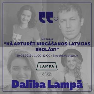 Lampa 2019 - #Neklusē - Kā apturēt ņirgāšanos Latvijas skolās?
