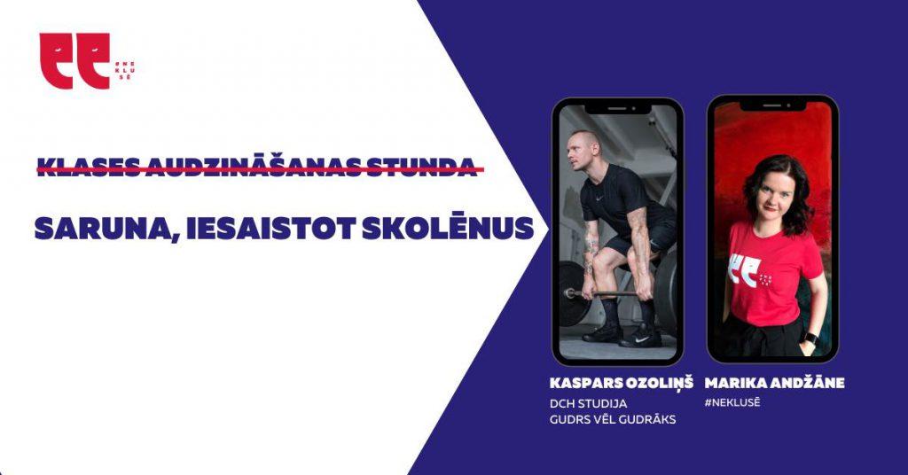 Neklusē Klases audzināšanas stunda ar Kasparu Ozoliņu